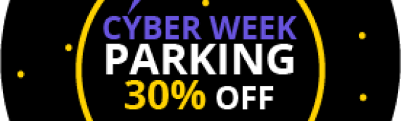 CYBER MONDAY FOR THE ENTIRE WEEK WITH A 30% DISCOUNT ON PARKING!